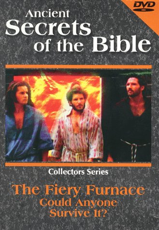9786305239383: Ancient Secrets of the Bible: Fiery Furnace - Could Anyone Survive It?