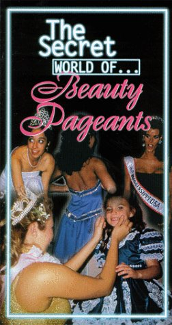9786305374848: Secret World of Beauty Pageants [VHS]