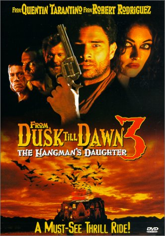 From Dusk Till Dawn 3: The Hangman's