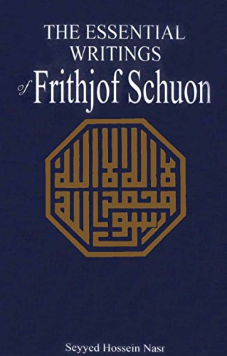 9786559106448: The Essential Writings Of Frithjof Schuon