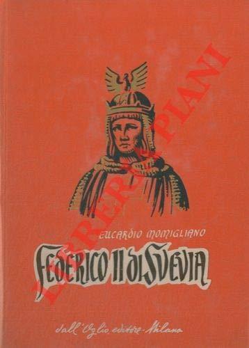 FEDERICO II DI SVEVIA MOMIGLIANO Eucardio -
