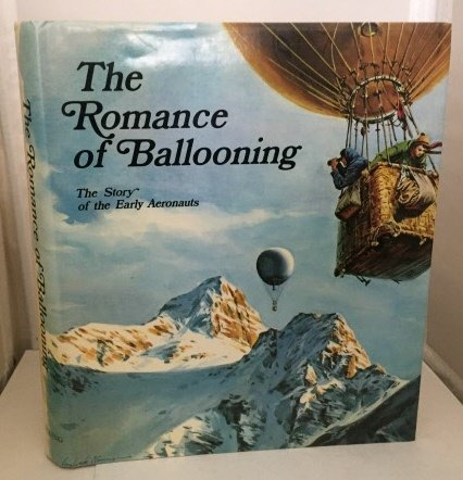 The Romance of Ballooning: The Story of: Edita Lausanne