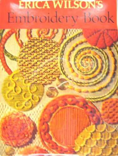 9786841065583: Erica Wilsons Embroidery Book