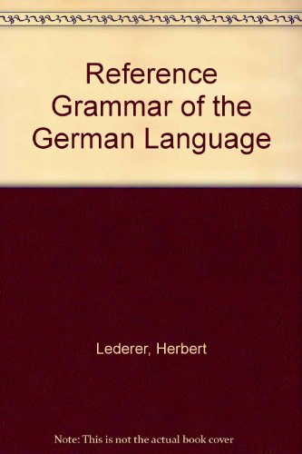 9786844132992: Reference Grammar of the German Language
