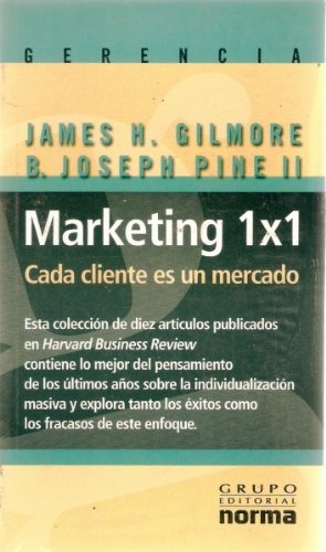 9786894061372: MARKETING 1X1 CADA CLIENTE ES UN MERCADO
