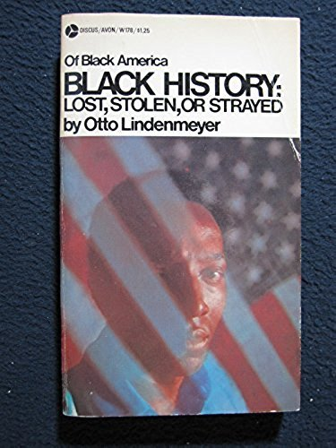 Black History: Lost, Stolen, or Strayed: Lindenmeyer, Otto