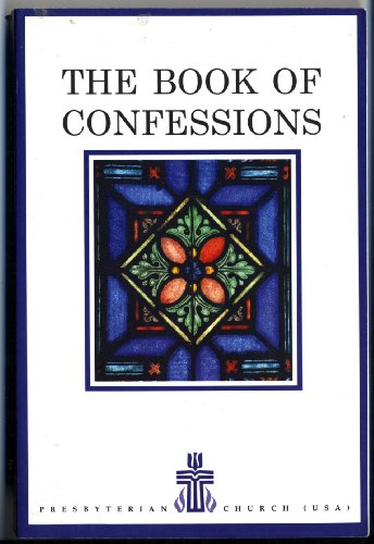 9787007000004: The Constitution of the Presbyterian Church (USA): Part I, The Book of Confessions