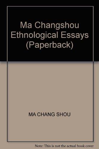 9787010039008: Ma Changshou Ethnological Essays (Paperback)