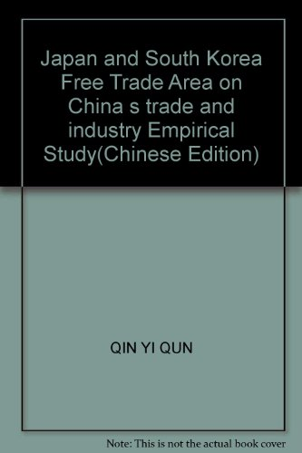 Japan and South Korea Free Trade Area: QIN YI QUN