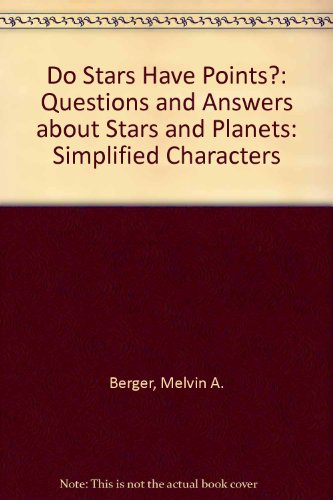 9787020038503: Do Stars Have Points?: Questions and Answers about Stars and Planets: Simplified Characters