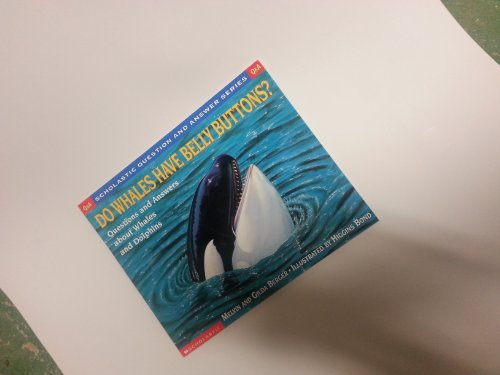 9787020038510: Do Whales Have Belly Buttons?: Questions and Answers about Whales and Dolphins: Simplified Characters