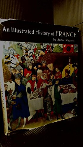 9787023411242: An Illustrated History of France