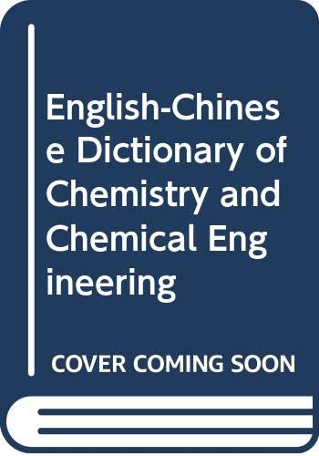 9787030007476: English Chinese Dictionary Of Chemistry & Chemical Engineering