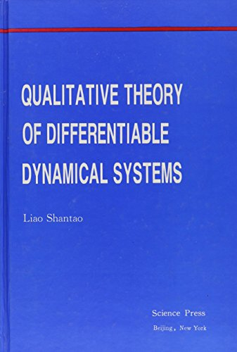Qualitative Theory of Differentiable Dynamical Systems: Liao Shantao (Editor)