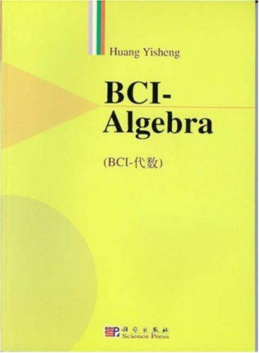 BCI-Algebra: Yisheng Huang