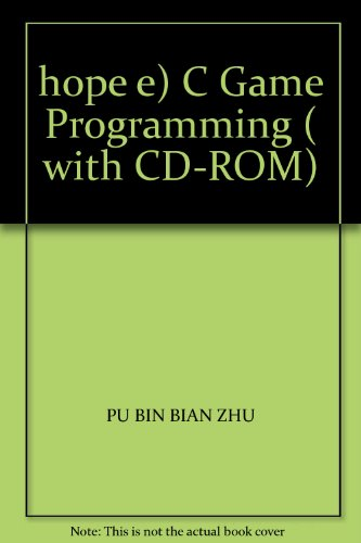 9787030157515: hope e) C Game Programming ( with CD-ROM)