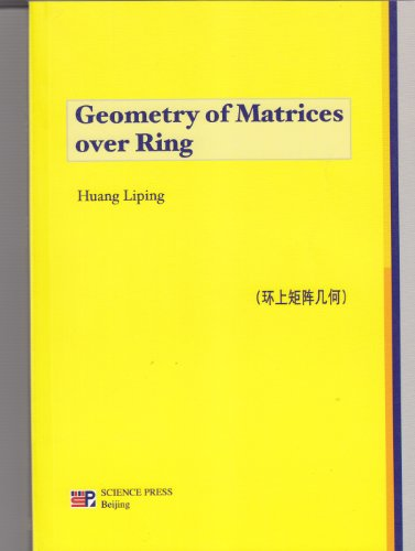 Geometry of Matrices over Ring: Huang Liping
