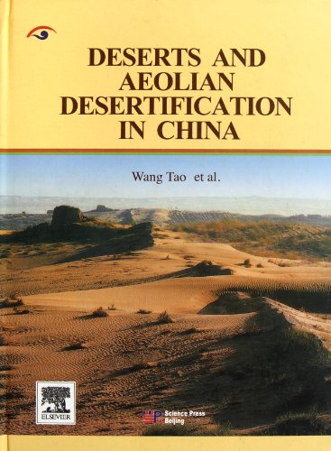 Deserts and Aeolian Desertification in China(Chinese Edition): Wang Tao