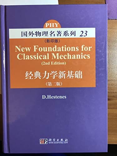 9787030236272: New Foundations for Classical Mechanics , 2nd Ed.