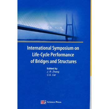 9787030278159: International Symposium on Life Cycle Performance of Bridges and Structures