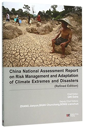 9787030434852: China National Assessment Report on Risk Management and Adaptation of Climate Extremes and Disasters(Refined Edition)