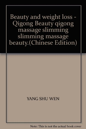 Beauty and weight loss - Qigong Beauty qigong massage slimming slimming massage beauty.(Chinese ...