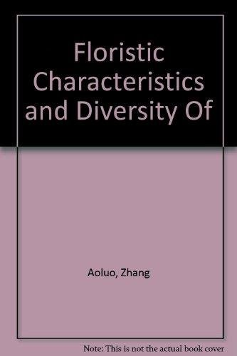 Floristic Characteristics and Diversity Of: Aoluo, Zhang