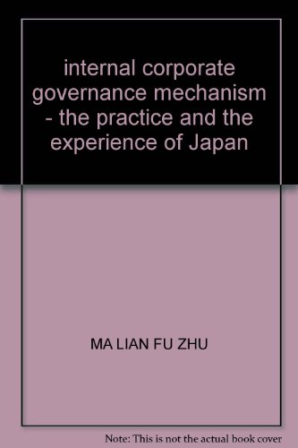 9787040172751: internal corporate governance mechanism - the practice and the experience of Japan