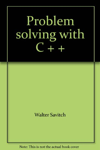 9787040183627: Problem solving with C + +