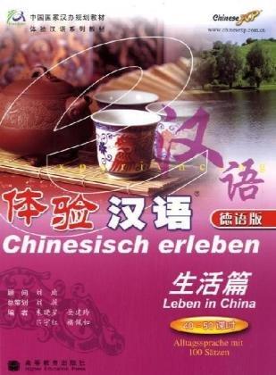 9787040190540: Chinesisch erleben: Leben in China. Alltagssprache mit 100 Sätzen