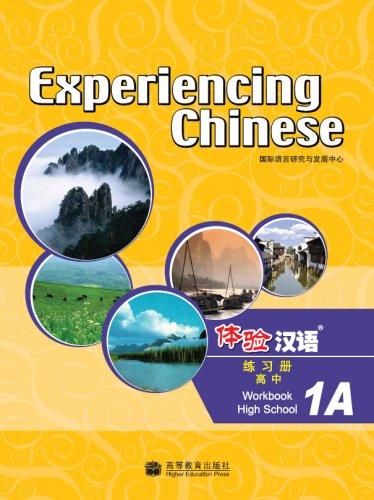 Experiencing Chinese - High School Wookbook: Gao Jiao
