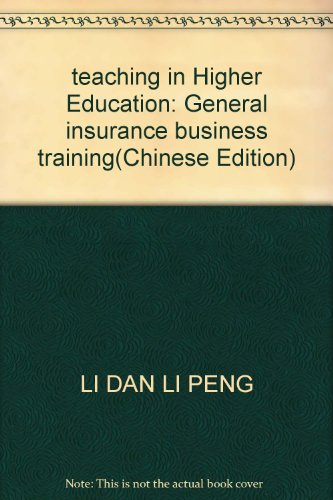 9787040227253: teaching in Higher Education: General insurance business training(Chinese Edition)