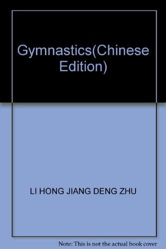Gymnastics(Chinese Edition): LI HONG JIANG
