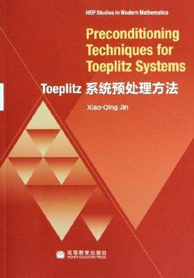9787040295320: Preconditioning Techniques for Toeplitz Systems