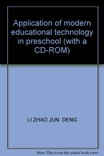 9787040330083: Application of modern educational technology in preschool (with a CD-ROM)