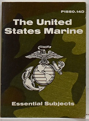The United States Marine P1150.14D Essential Subjects: J. M. D. Holladay