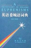 9787100032315: Euphemism Dictionary