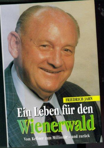 9787100116121: Ein Leben für den Wienerwald - Vom Kellner zum Millionär - und zurück