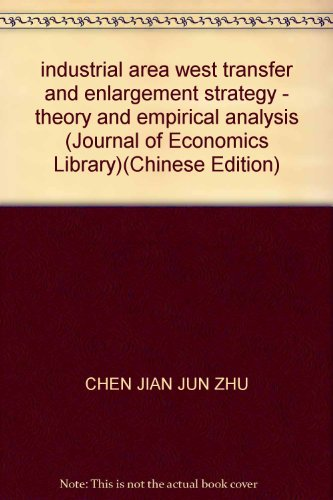 industrial area west transfer and enlargement strategy - theory and empirical analysis (Journal of ...