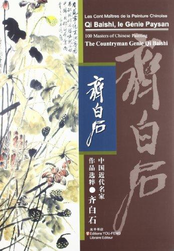 9787102028477: Qi Baishi, le gnie paysan : Edition trilingue franais-anglais-chinois