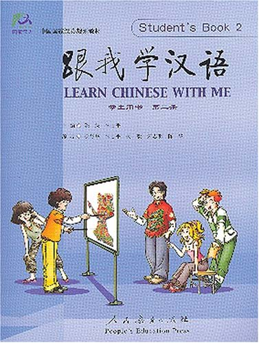 Learn Chinese with Me: Student's Book Vol.2: Chen, Bo