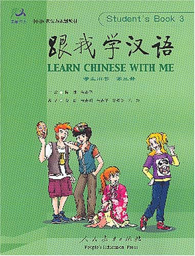 Learn Chinese With Me: Student's Book 3: Chen Fu