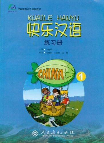Happy Chinese (Kuaile Hanyu) 1: Workbook (English: Li, Xiaoqi