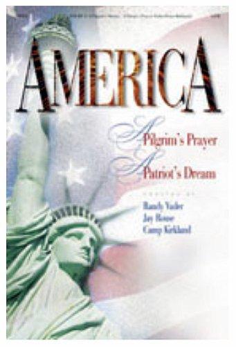 9787107964596: America!: A Pilgrim's Prayer...a Patriot's Dream