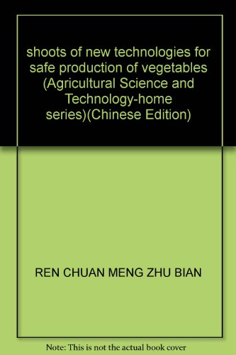shoots of new technologies for safe production of vegetables (Agricultural Science and ...