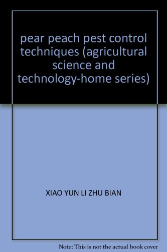 pear peach pest control techniques (agricultural science: XIAO YUN LI