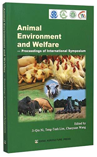 Animal Environment And Welfare-Proceedings Of International Symposium: Jiqin-Ni&Tingzhi-Lin&Chaoyuan-Wang
