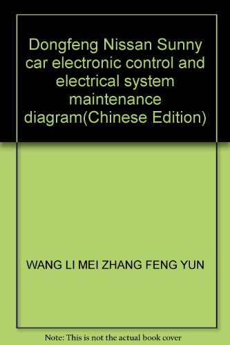 Dongfeng Nissan Sunny car electronic control and electrical system maintenance diagram(Chinese ...