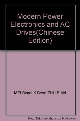 9787111160977: Modern Power Electronics and AC Drives
