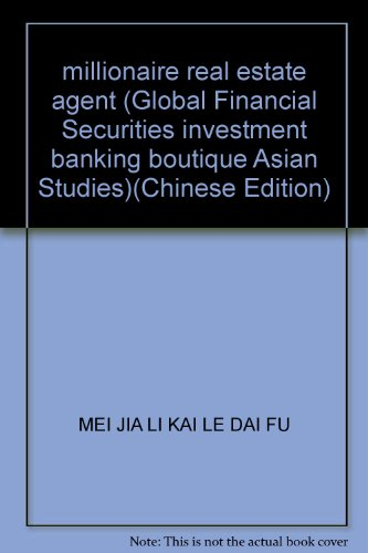millionaire real estate agent (Global Financial Securities investment banking boutique Asian ...